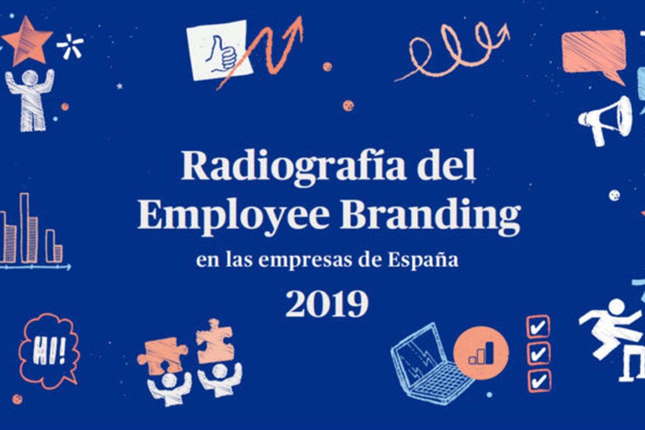 El 86% de las empresas considera fundamental el Employee branding como parte de su estrategia de comunicación y atracción del talento